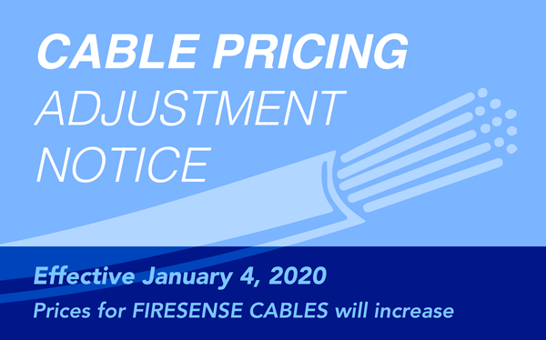 FireSense Cables Adjustment Notice
